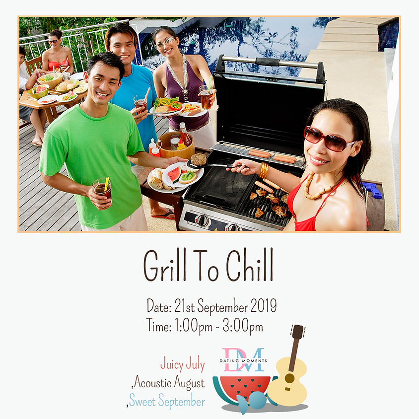 Grill to Chill