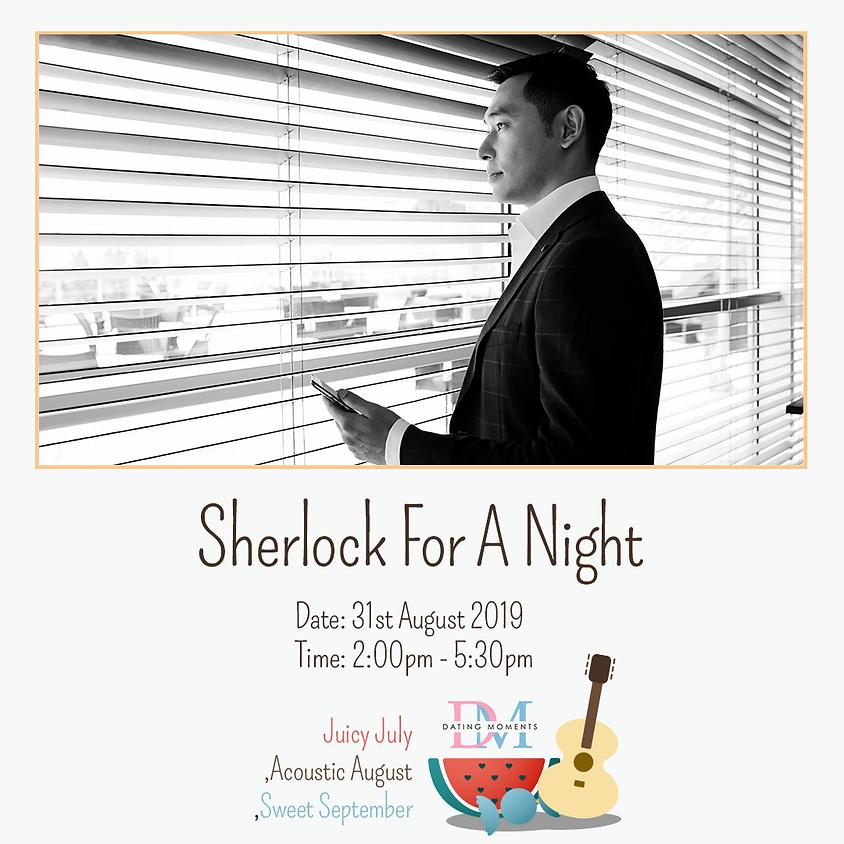 Sherlock For A Night