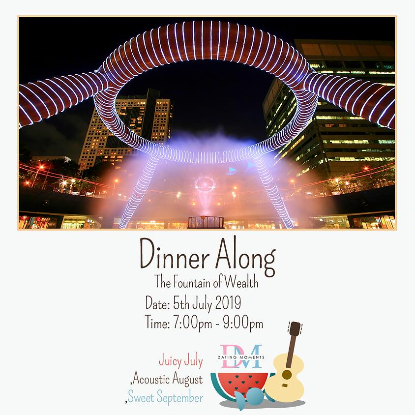 Dinner Along the Fountain of Wealth (FULL)