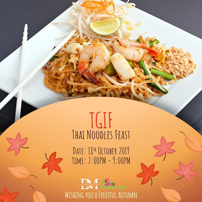 (CLOSED) TGIF Thai Noodles Feast (50% OFF)