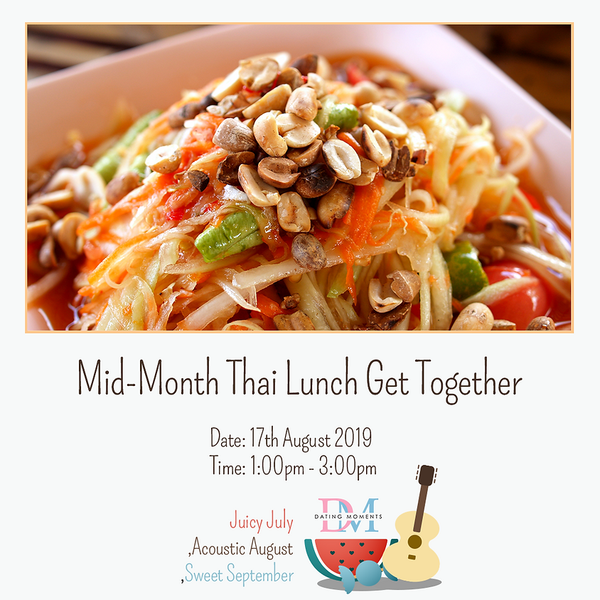 Mid-Month Thai Lunch Get Together (Calling for Ladies)
