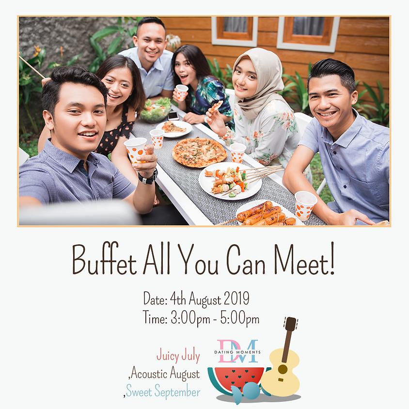 Buffet all you can meet!