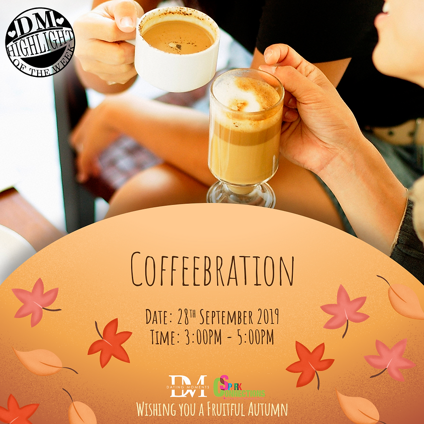(LIMITED SLOTS!) DM Highlight Of the Week! Coffeebration (50% OFF)