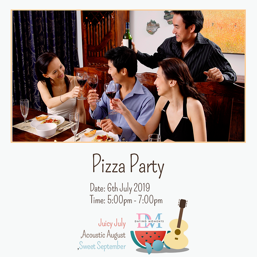 Pizza Party (Slots FULL for Gentleman, 1 slot for Lady)