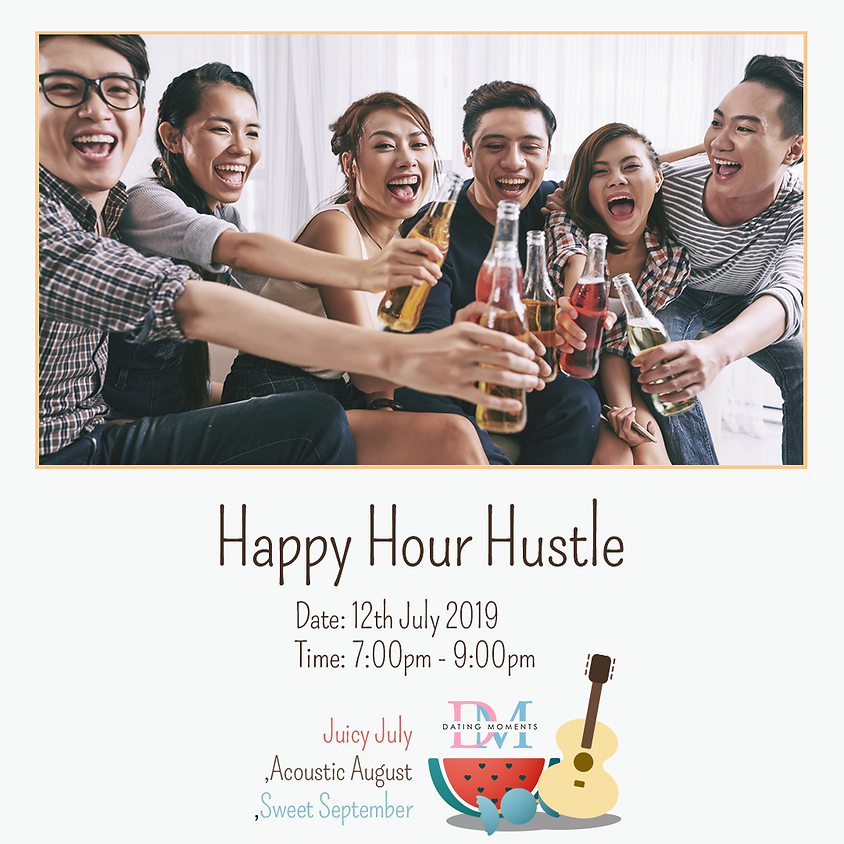 Happy Hour Hustle (Calling for more ladies)