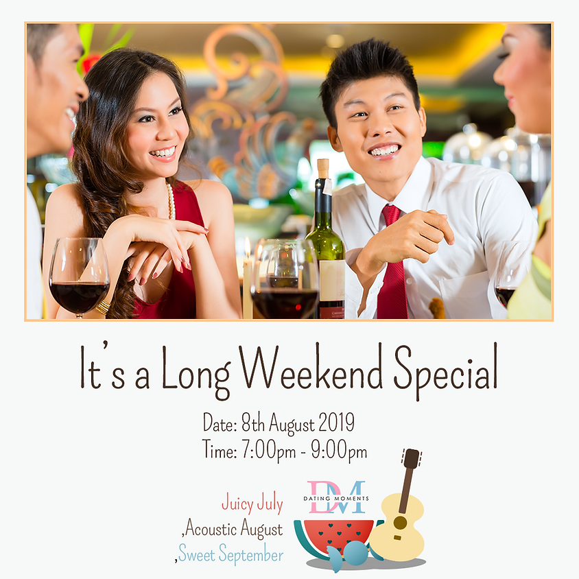 lt's a Long Weekend Special