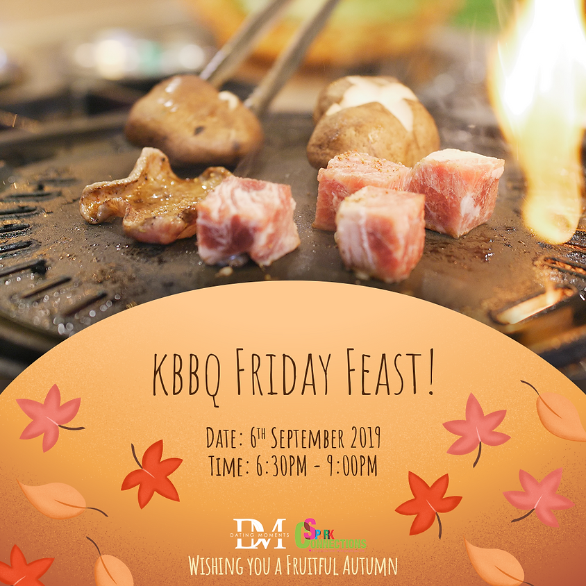(REGISTRATION CLOSED) KBBQ Friday Feast! (50% OFF)