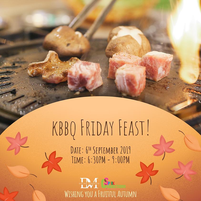 (REGISTRATION CLOSED) KBBQ Friday Feast! (50% OFF)