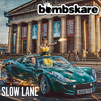 Bombskare Slow Lane Single