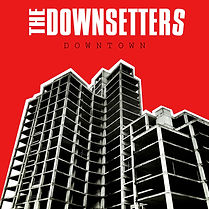 The Downsetters Downtown Single Cover