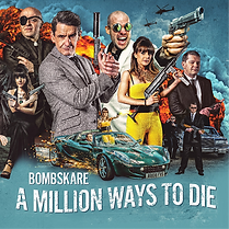Bombskare - A Million Ways To Die