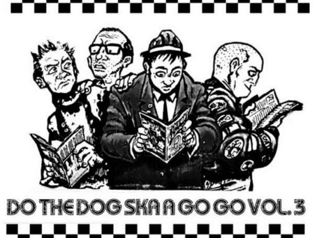 Do The Dog Ska A Go Go Vol 3 - the best compilation of 2021