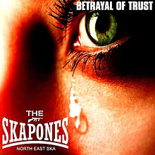 Skapones Betrayal of Trust Single