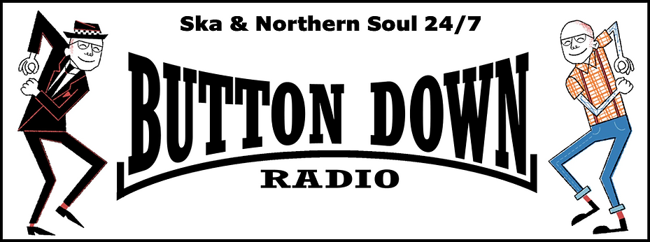 Button Down Radio ska Northern Soul