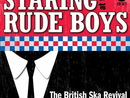 Staring At The Rude Boys - the best ska explosion compilation ever?