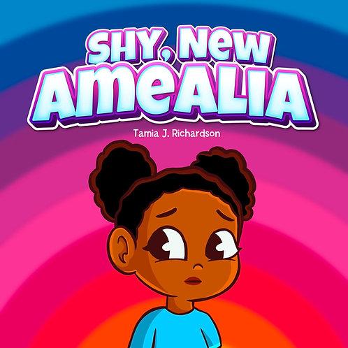 Shy, New Amealia