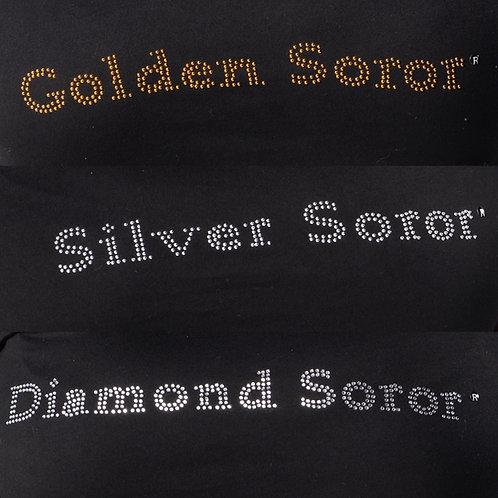 Silver/Golden/Diamond Soror