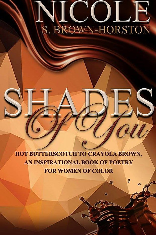 Shades of You: An Inspirational Book of Poetry...