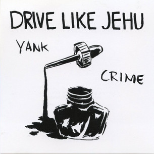 Drive Like Jehu - Yank Crime