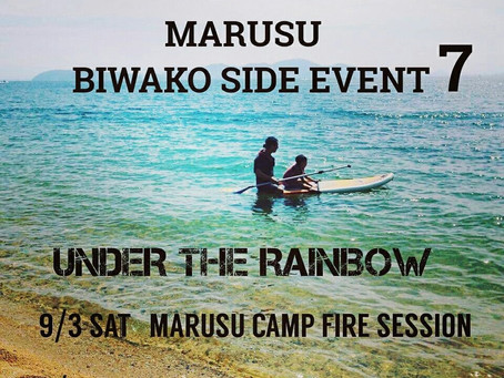 MARUSU BIWAKO SIDE EVENT  vol.7