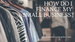 """How do I finance my small business?"""