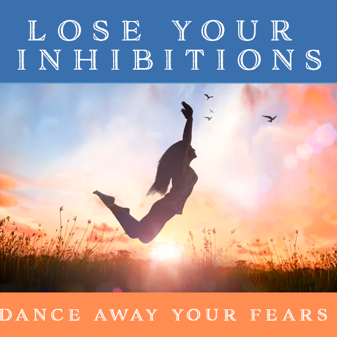 Lose Your Inhibitions Workshop