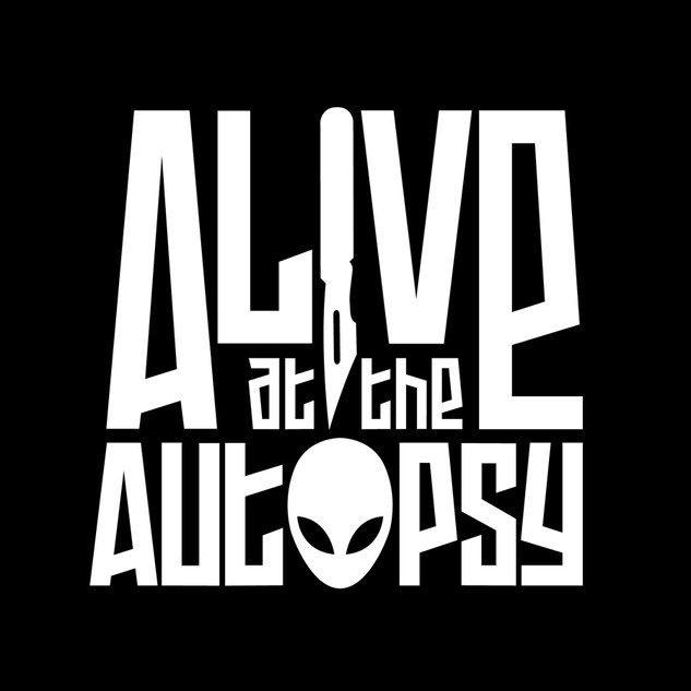 Alive At The Autopsy