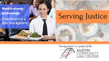 "Launching ""Serving Justice,"" for workers' rights in the restaurant industry."