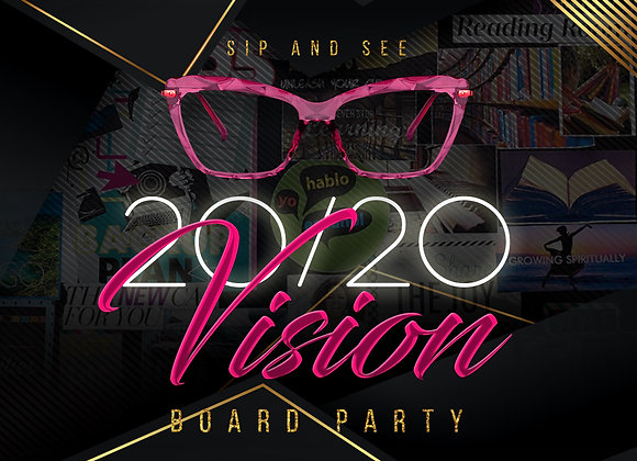 """""""Sip and See"""" YOUR 20/20 Vision Board Party"""
