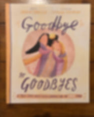 goodbye to goodbyes.jpg