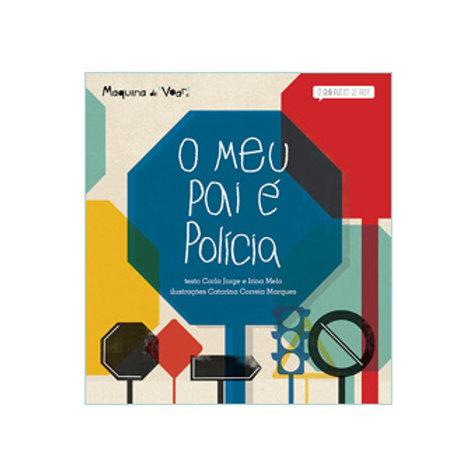 O Meu Pai é Polícia