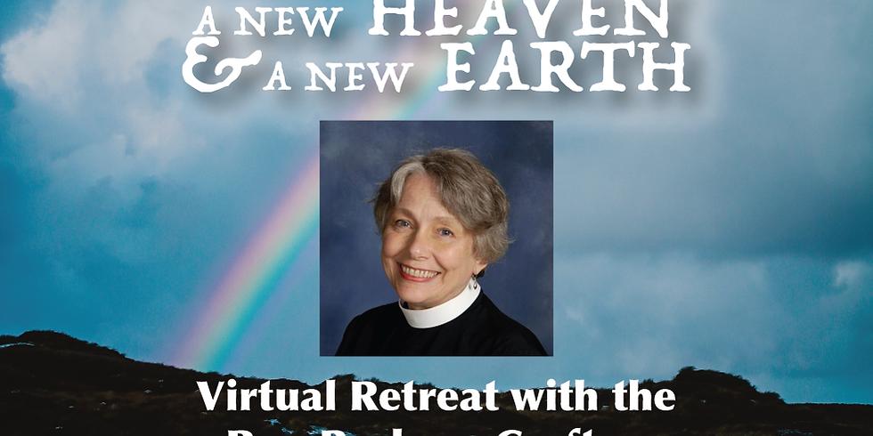 A New Heaven & A New Earth - Virtual Retreat