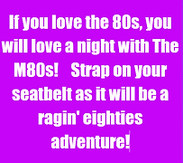 The M80s band is a raging 80s adventure