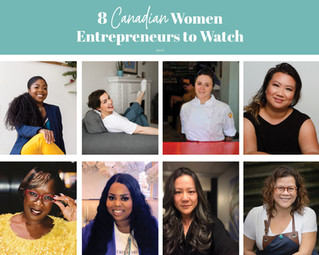 8 Canadian Women Entrepreneurs to Watch