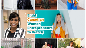 Eight Canadian Women Entrepreneurs to Watch