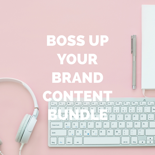 Boss Up Your Brand Content Bundle