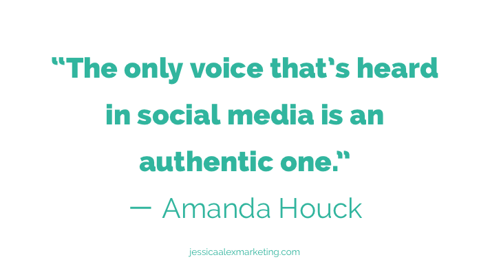 """The only voice that's heard in social media is an authentic one."" — Amanda Houck"