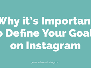 Why it's important to define your goals on Instagram