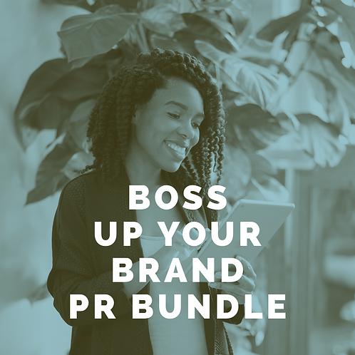 Boss Up Your Brand PR Bundle