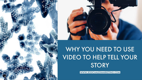 Why You Need to Use Video to Help Tell Your Story