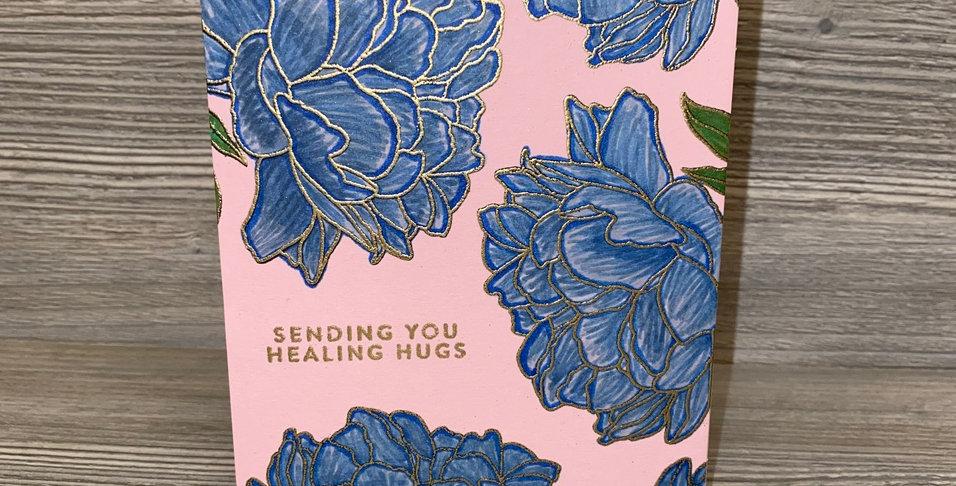 Sending You Healing Hugs