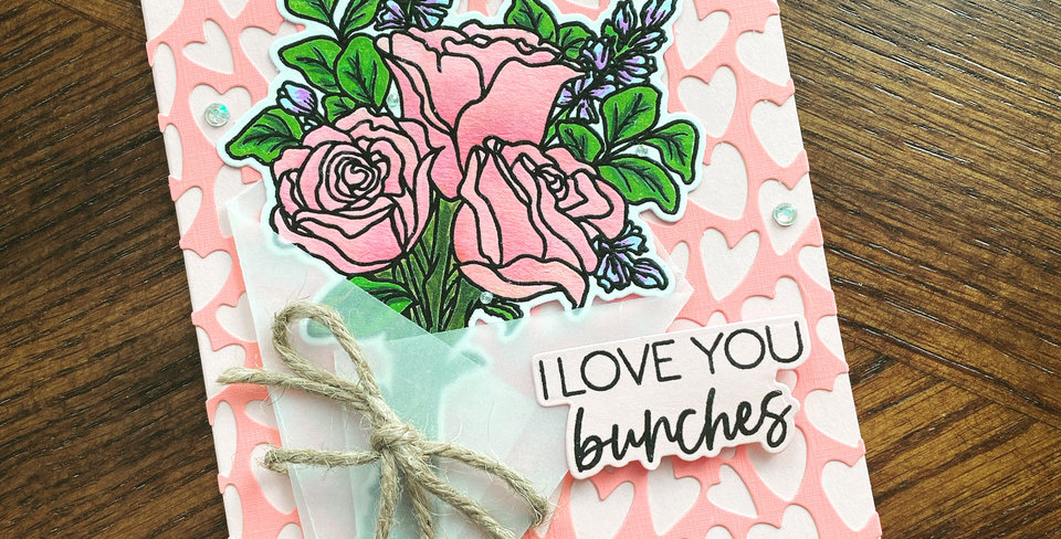 I Love You Bunches by Lexi