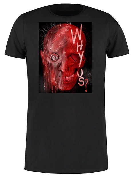 WHY US? T-Shirt