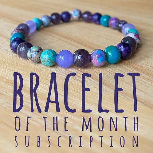 Bracelet of the Month Subscription