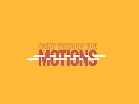 going through the motions-main.jpg