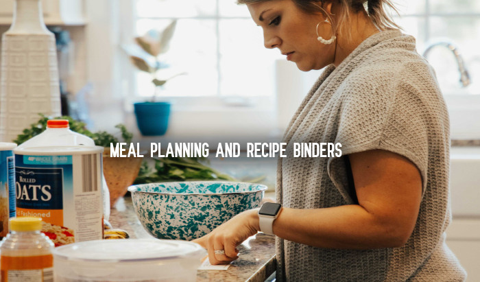 Meal Planning and recipe binders