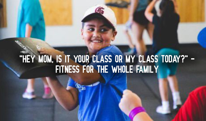 """Hey Mom, Is It Your Class or My Class Today?"" - Fitness For The Whole Family"