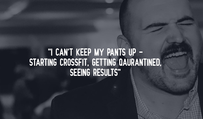 """""""I Can't Keep My Pants Up - Starting CrossFit, Getting Qaurantined, Seeing Results"""""""