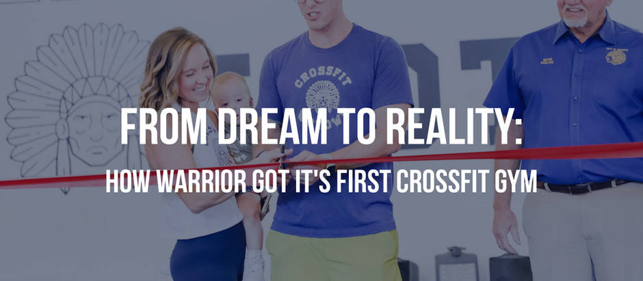 From Dream to Reality: How Warrior Got It's First CrossFit Gym