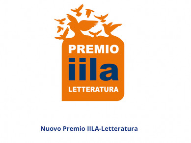 Nuovo Premio IILA-Letteratura 2021: 30 luglio termine per la presentazione delle candidature